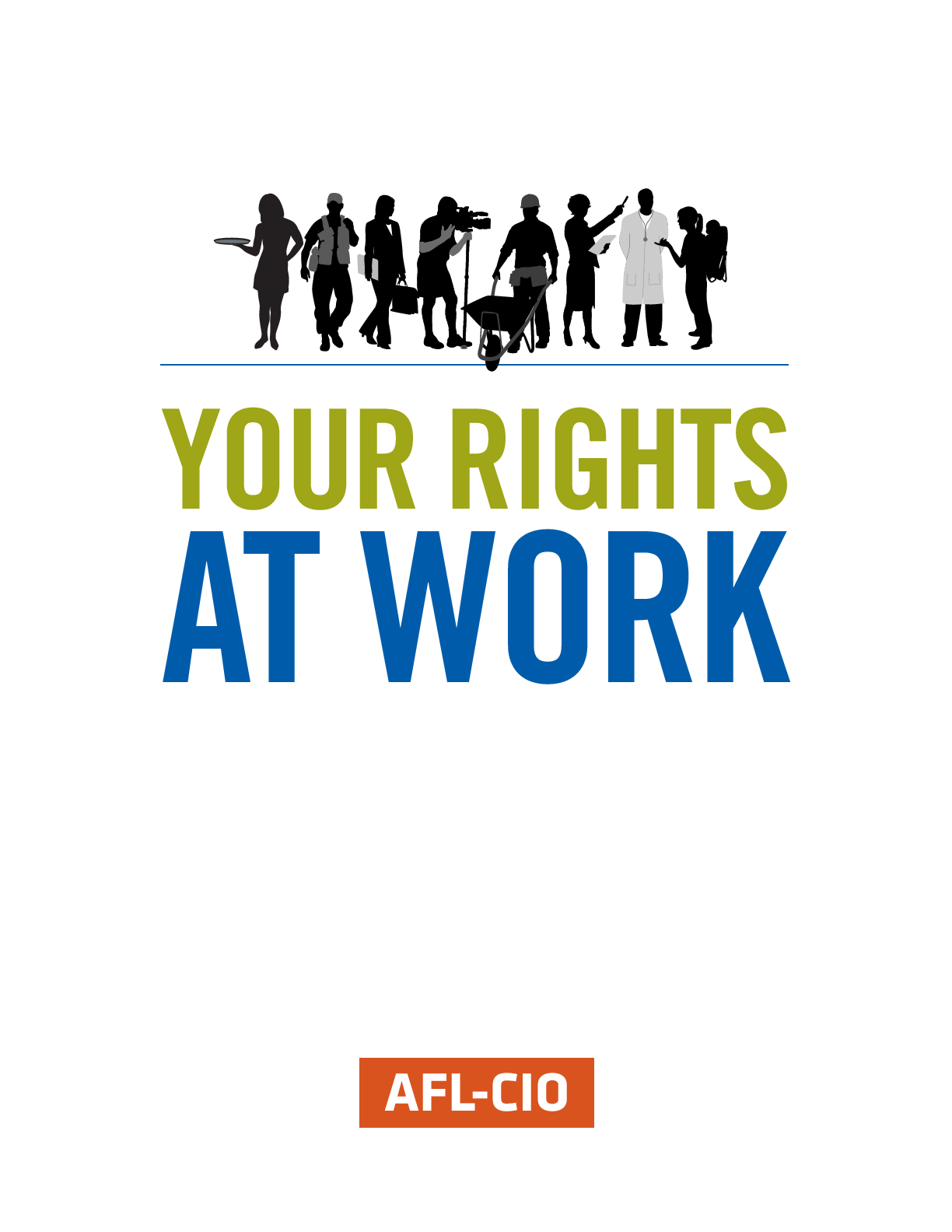 Your Rights At Work Afl Cio