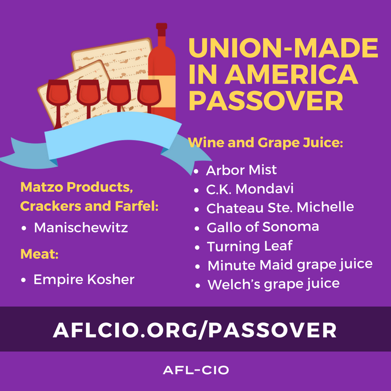 Union-made Passover products.