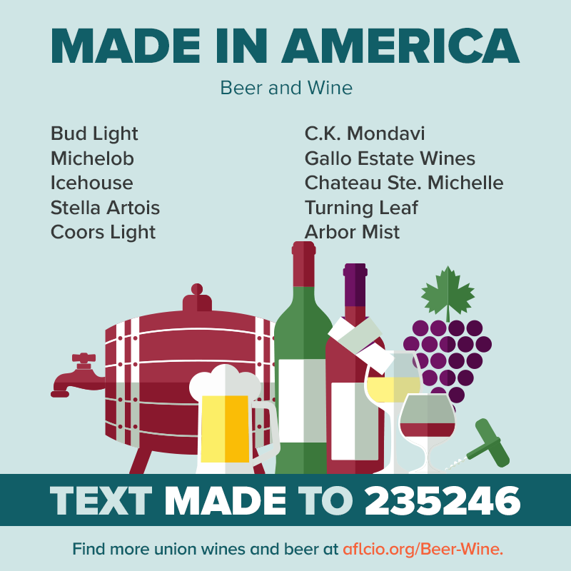 Union-Made in America Beer and Wine