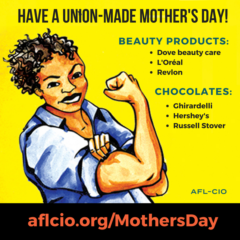 Union Made in America Mother's Day