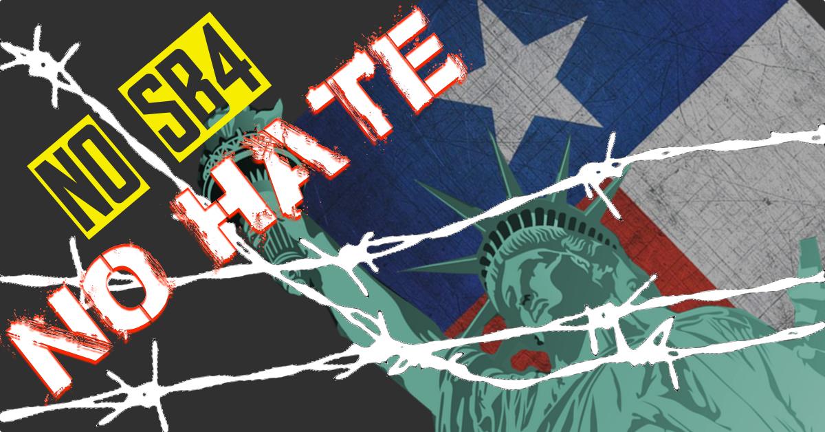 No SB4, No Hate