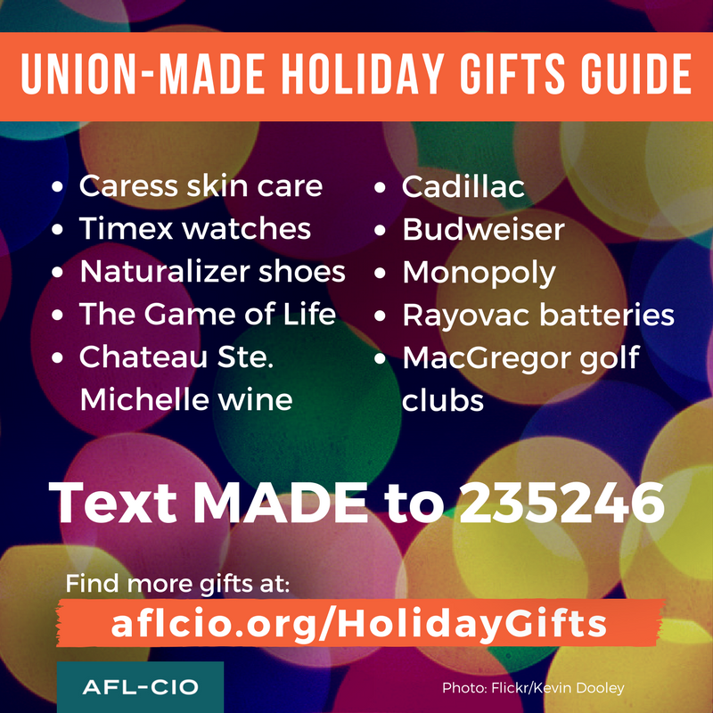 Union Made in America Holiday Shopping