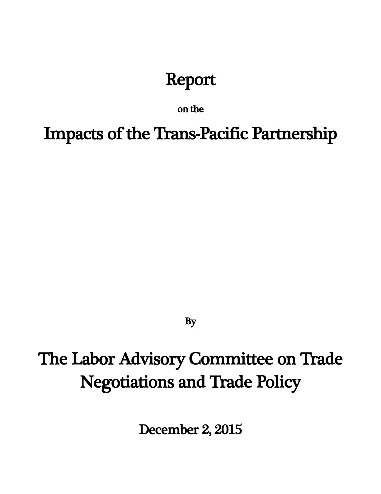 Report On The Impacts Of The Tpp Afl Cio