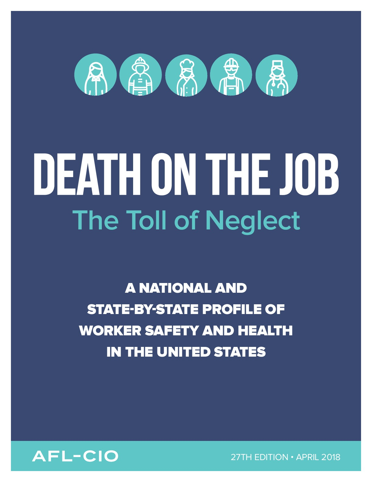 Death on the Job: The Toll of Neglect, 2018 | AFL-CIO