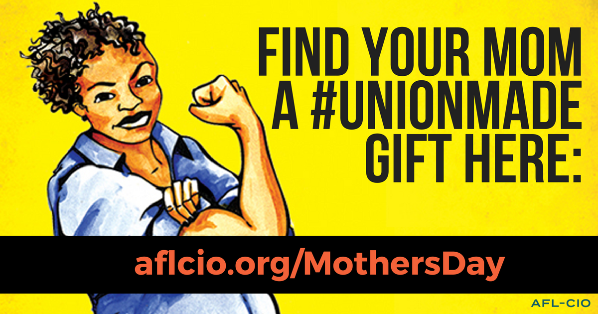 Find Your Mom a #Unionmade Gift