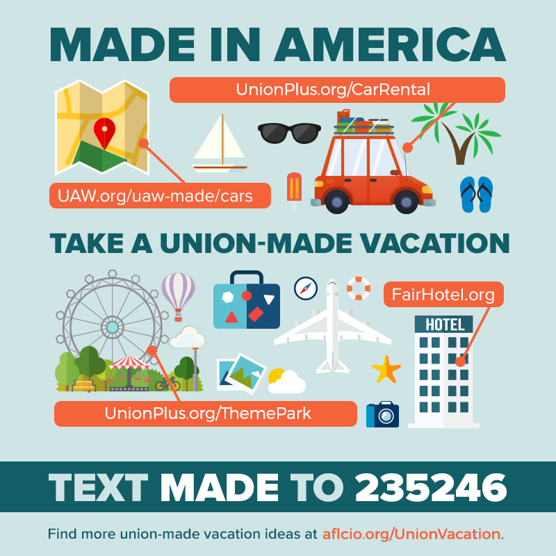 Union Made in America Vacation