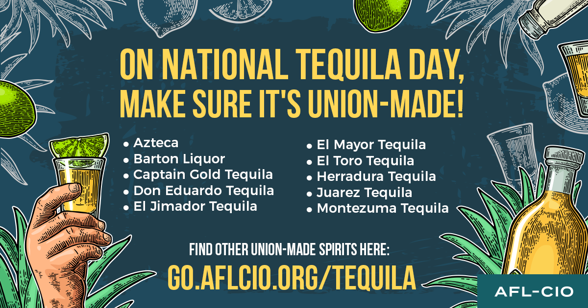 Union-made Tequila