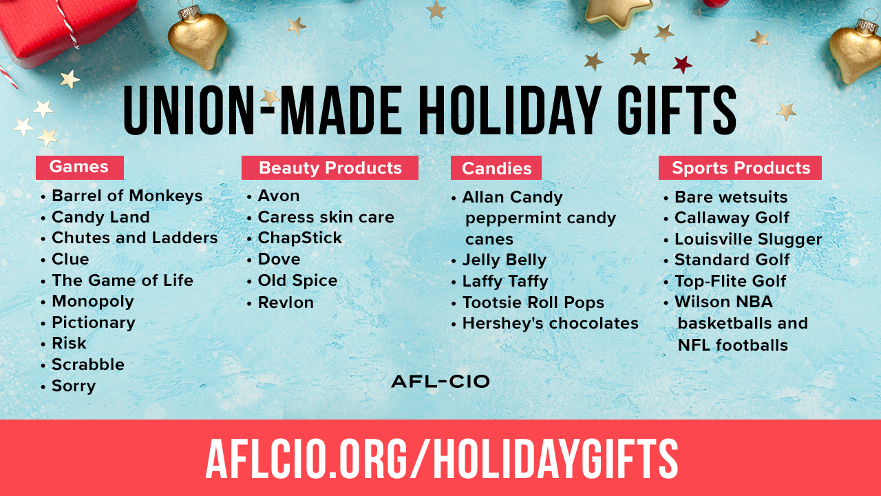Union-Made Holiday Gifts