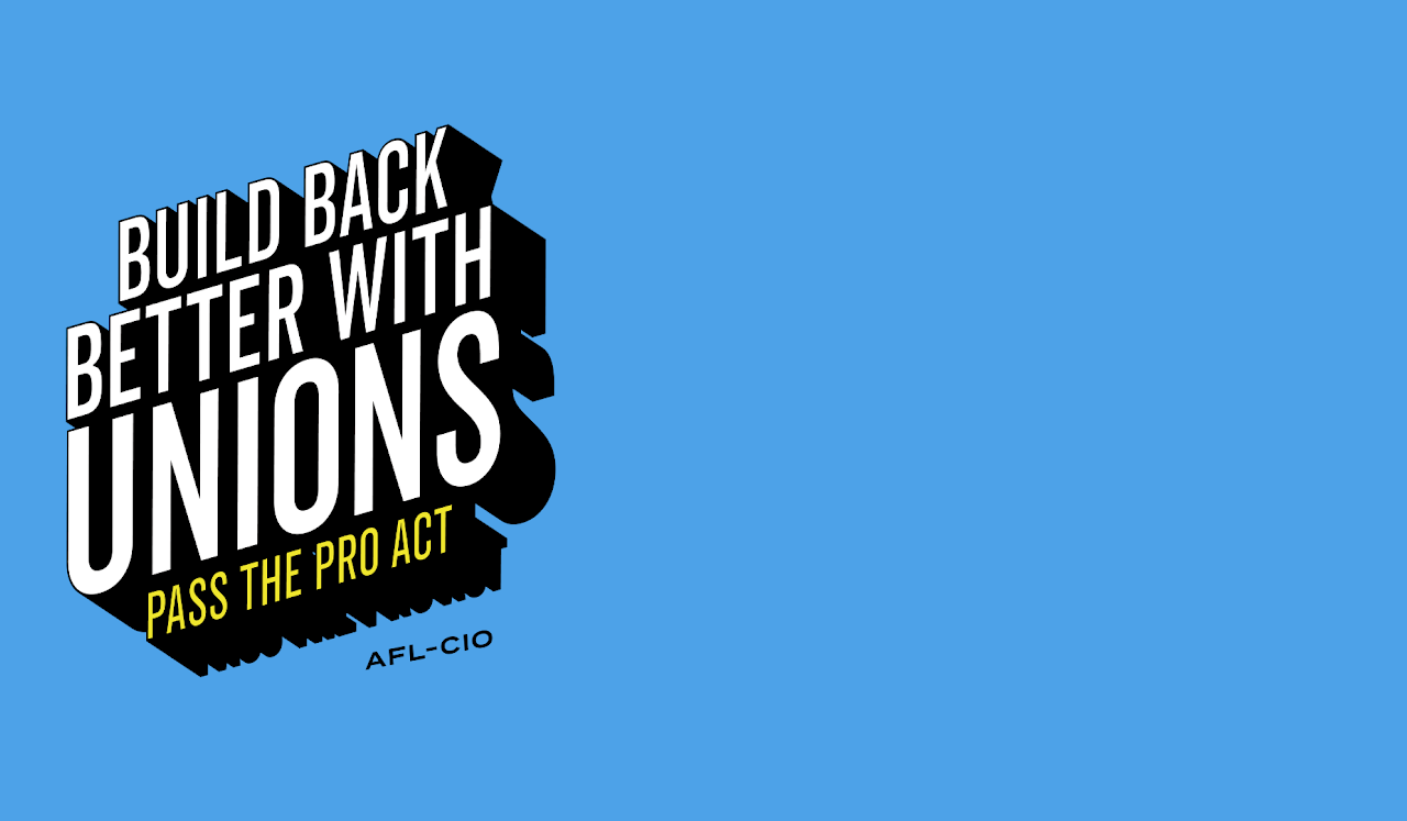 Write a Letter: Write Your U.S. Senators and Urge Them to Support the PRO Act