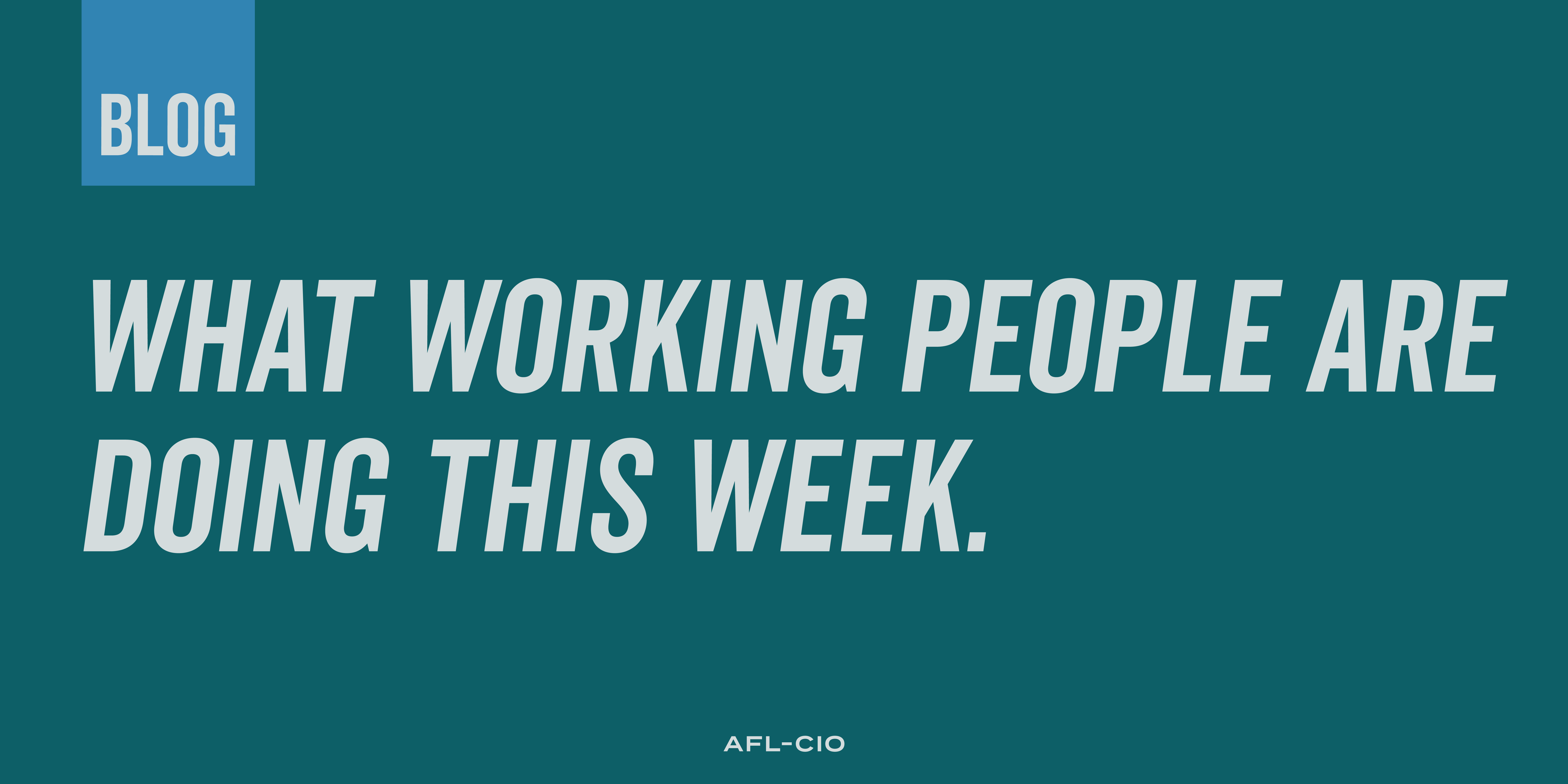 What Working People Are Doing This Week