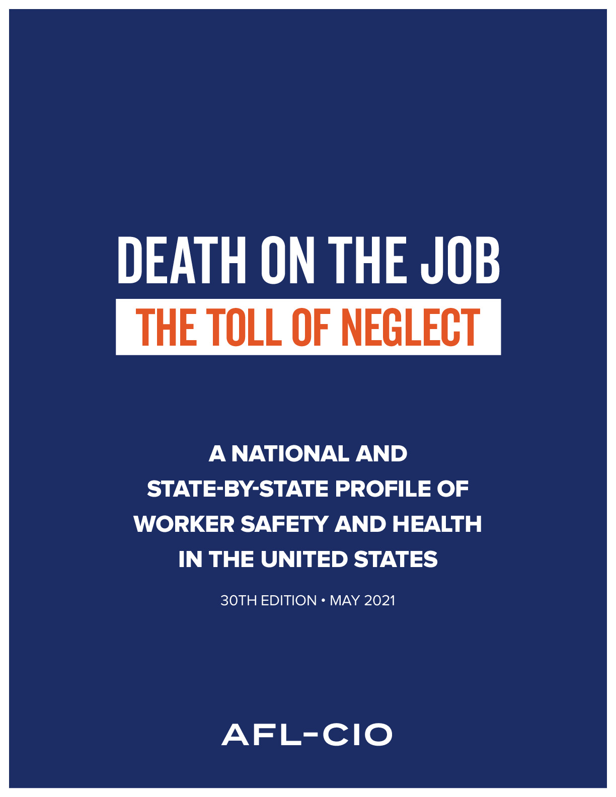 Death on the Job: The Toll of Neglect, 2021 | AFL-CIO